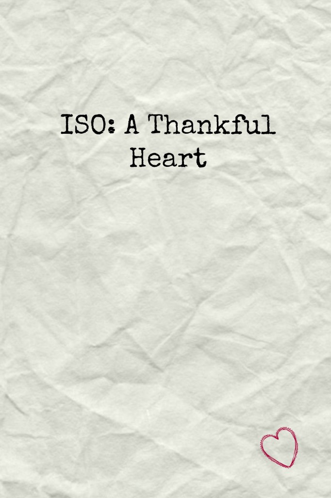 ISO A Thankful Heart
