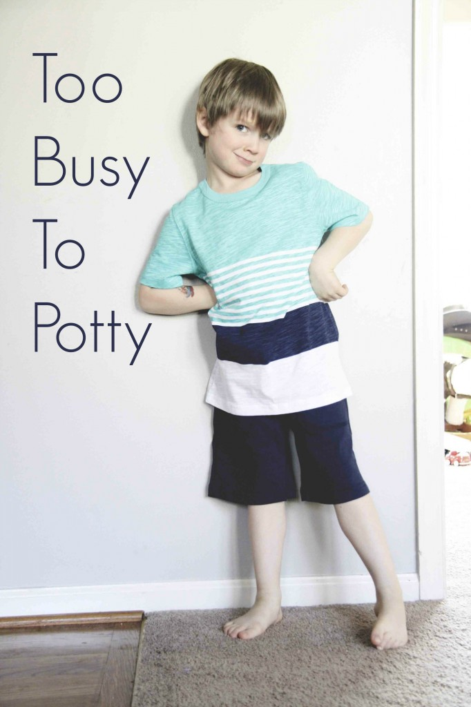 too busy to potty